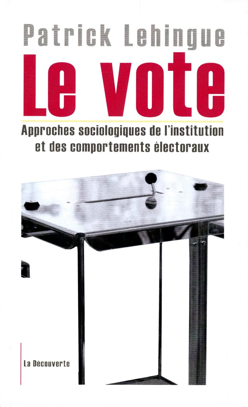Le vote - Patrick LEHINGUE