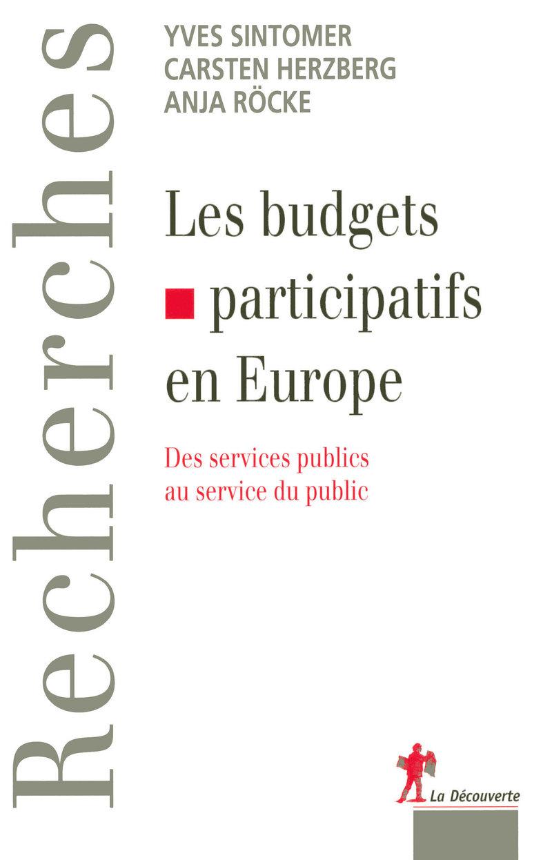 Les budgets participatifs en Europe - Cartsen HERZBERG, Anja RÖCKE, Yves SINTOMER