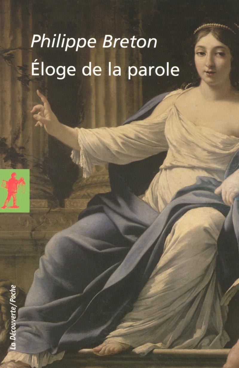 Éloge de la parole - Philippe BRETON