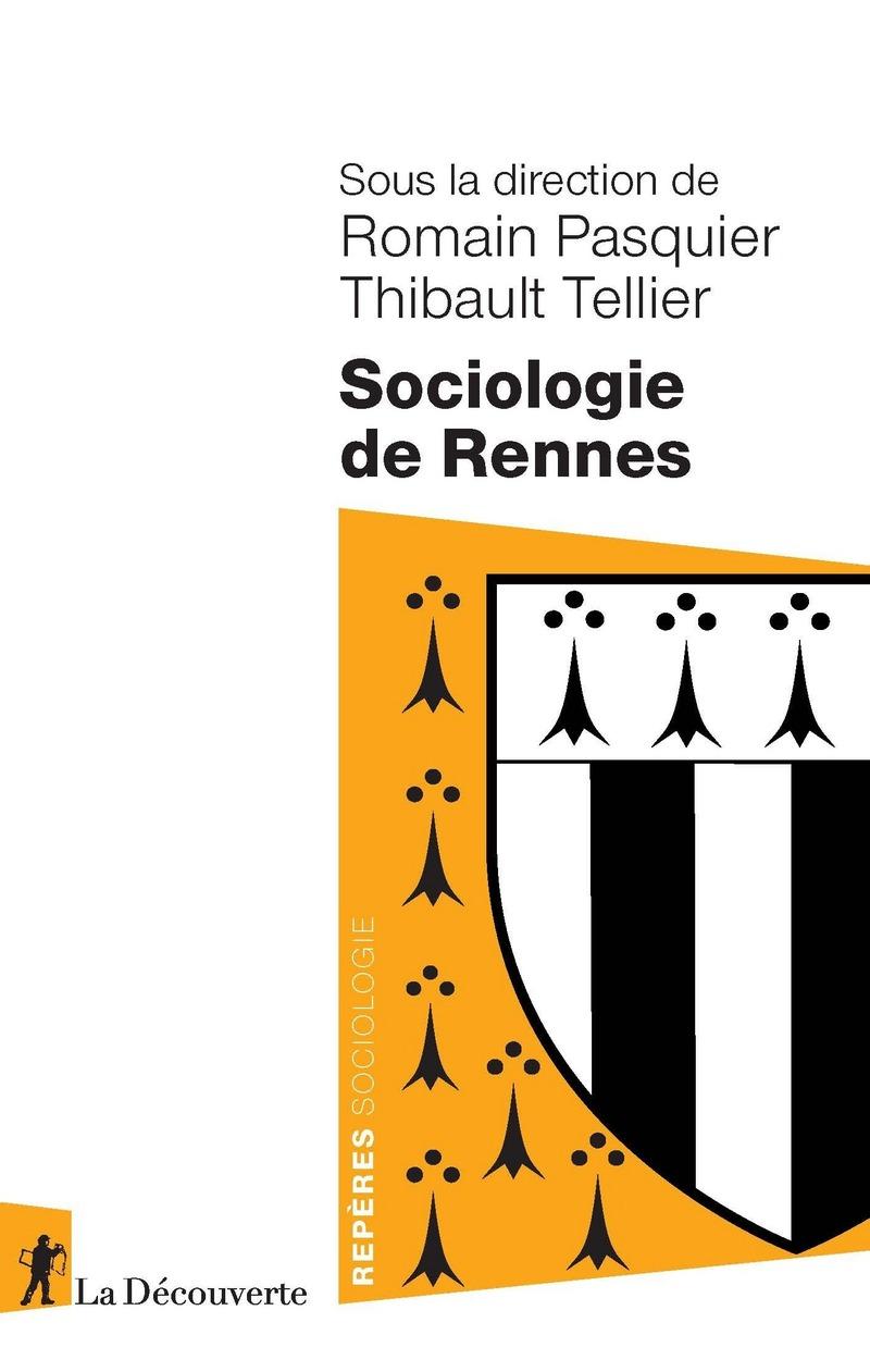 Sociologie de Rennes - Romain PASQUIER, Thibault TELLIER
