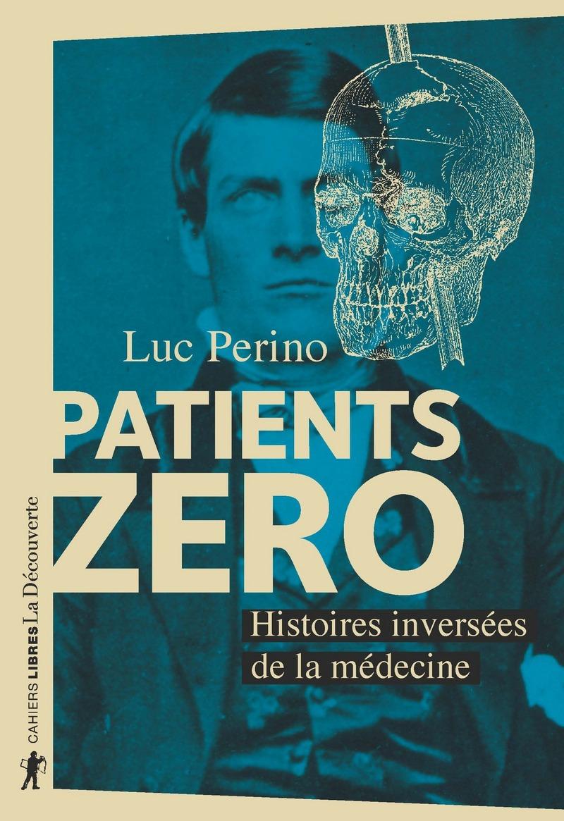 Patients zéro - Luc PERINO