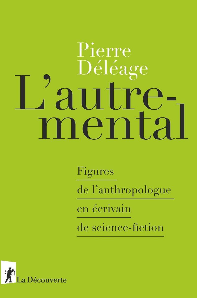 L'autre-mental - Pierre DÉLÉAGE