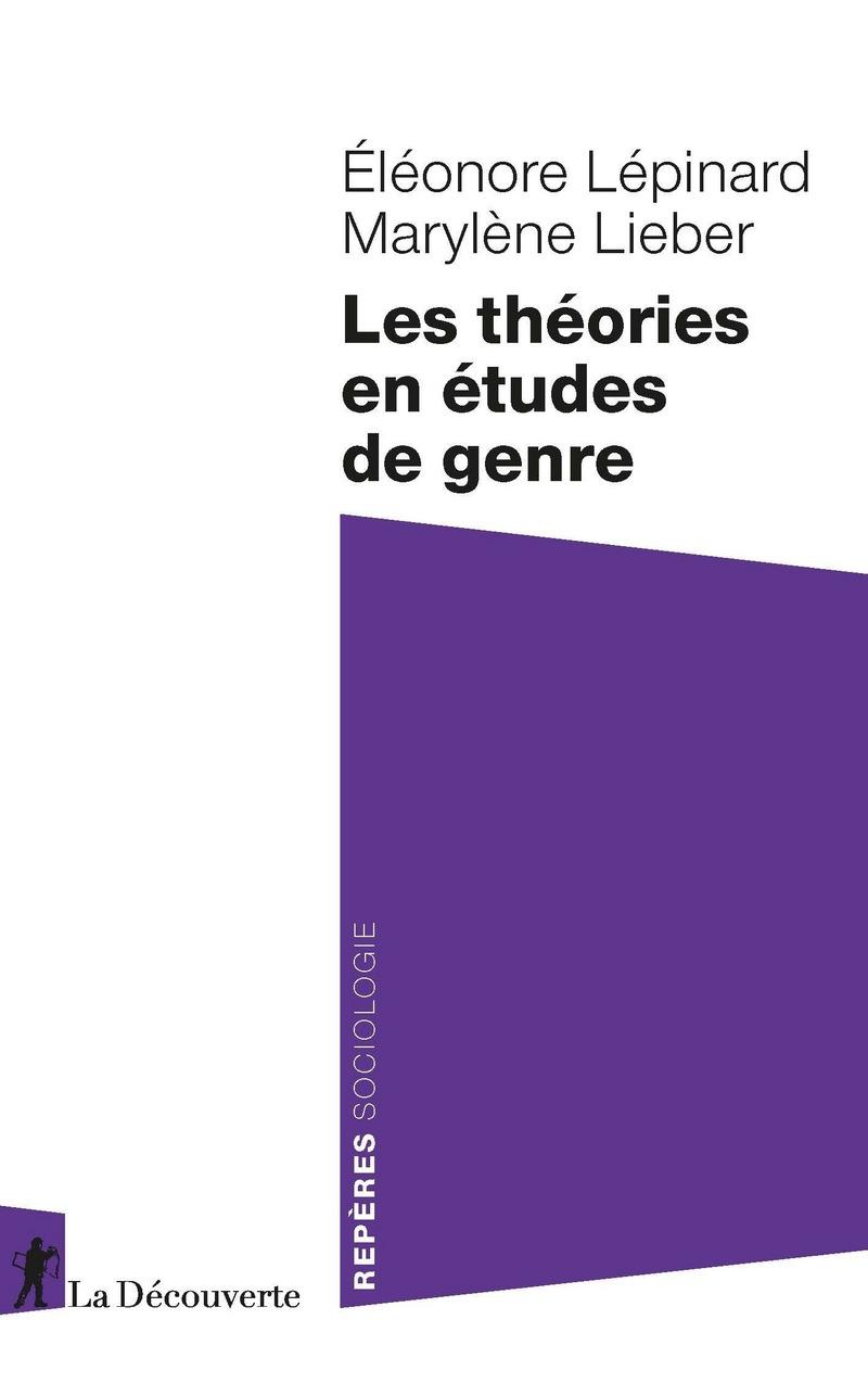 Les théories en études de genre - Éléonore LÉPINARD, Marylène LIEBER