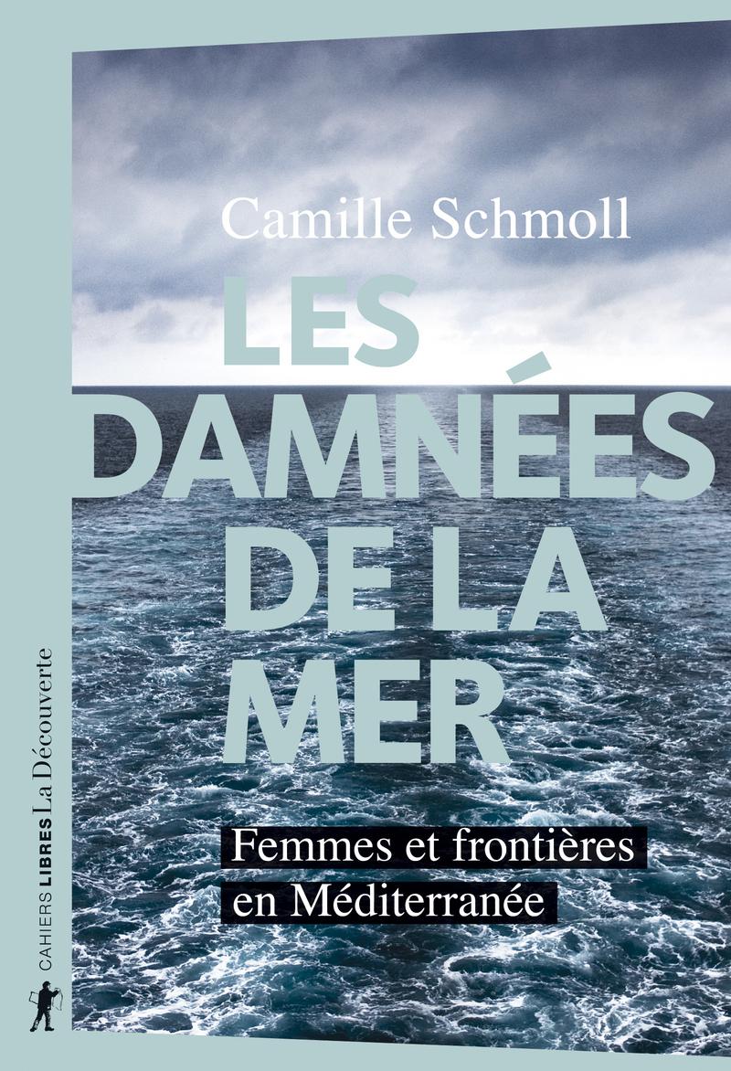 Les damnées de la mer - Camille SCHMOLL