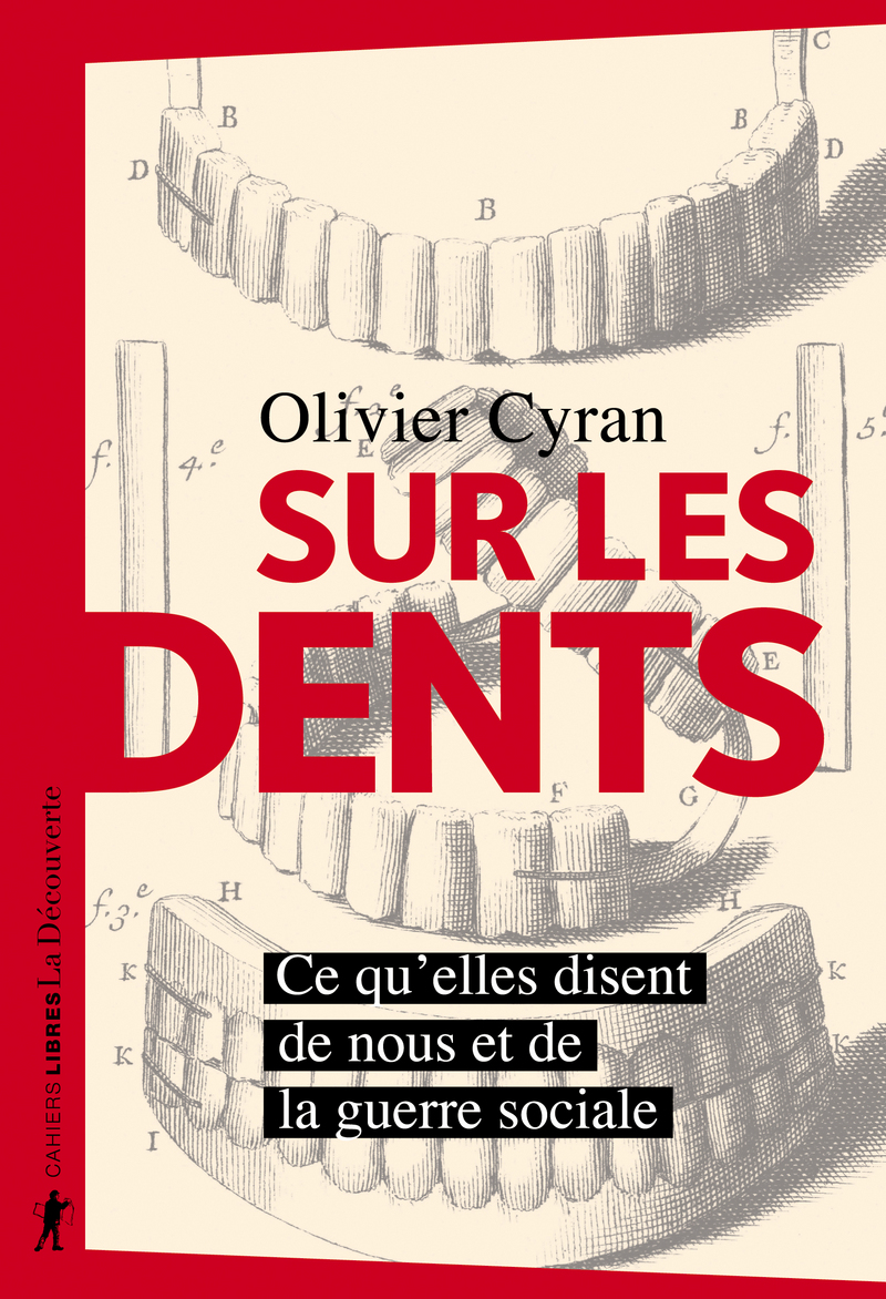 Sur les dents - Olivier CYRAN