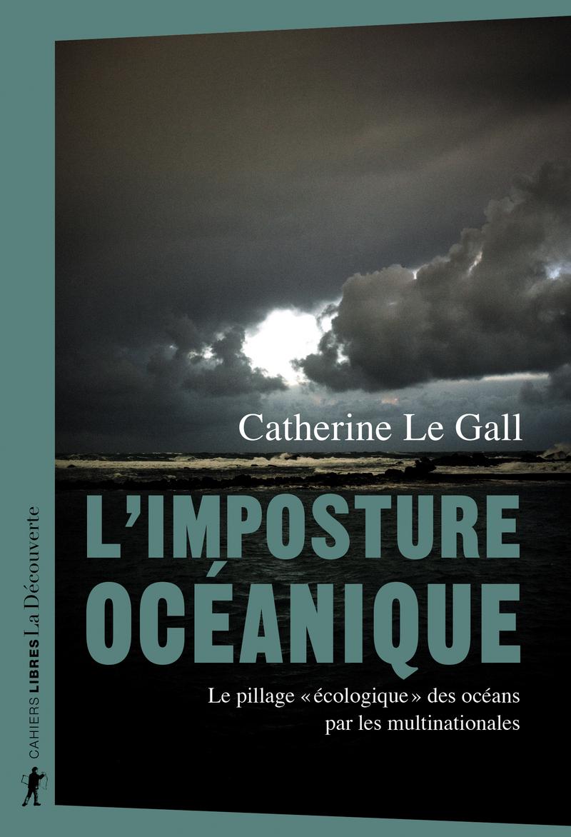 L'imposture océanique - Catherine LE GALL