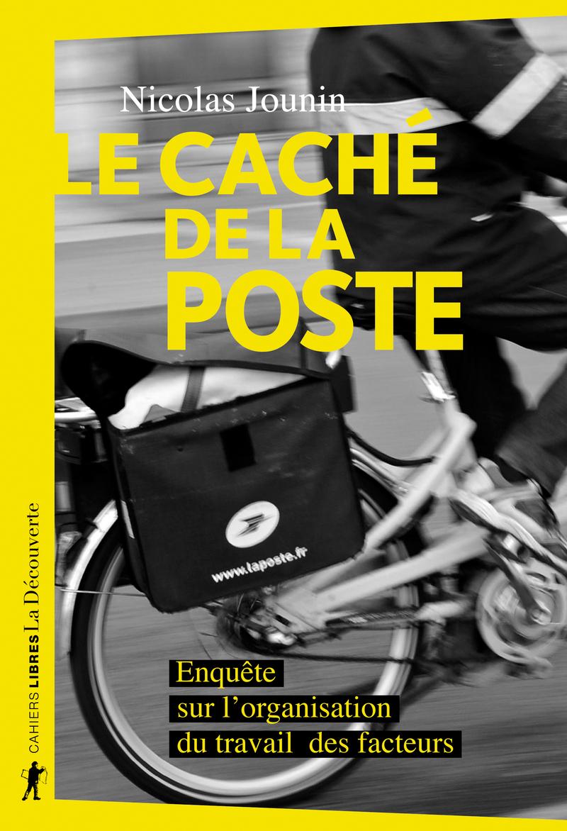Le caché de La Poste - Nicolas JOUNIN
