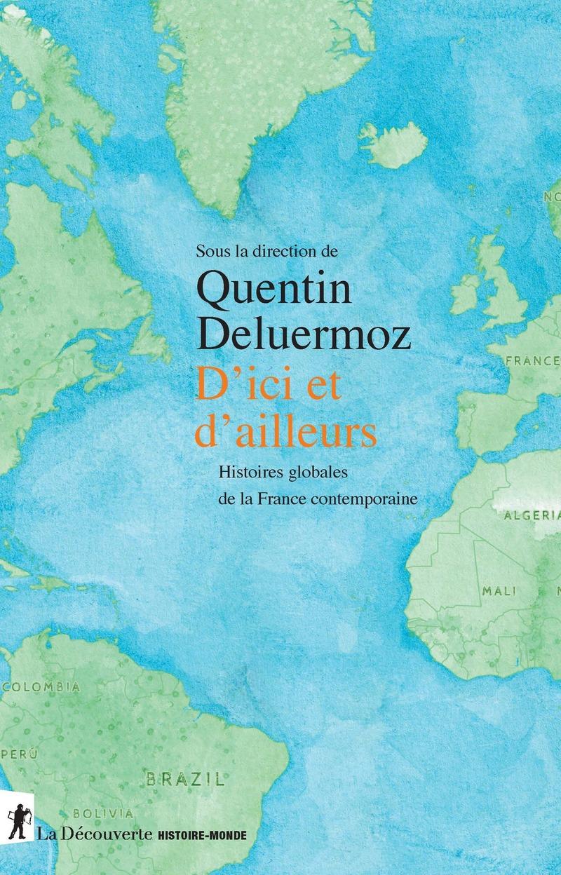 D'ici et d'ailleurs - Quentin DELUERMOZ