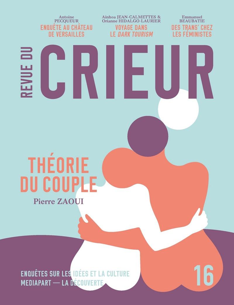 Revue du Crieur n° 16 -  LA DÉCOUVERTE/MEDIAPART