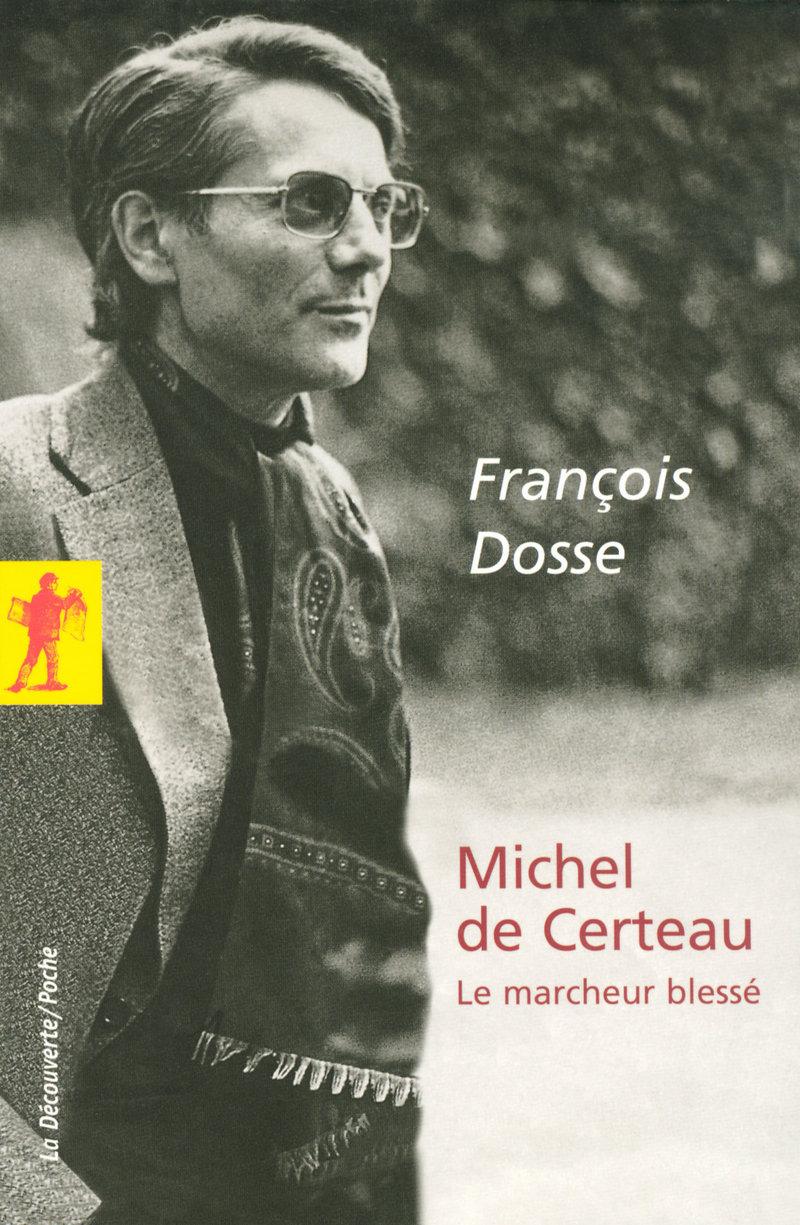 Michel de Certeau - François DOSSE