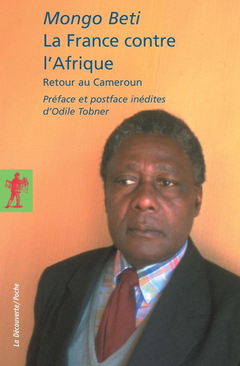 La France contre l'Afrique - Mongo BETI