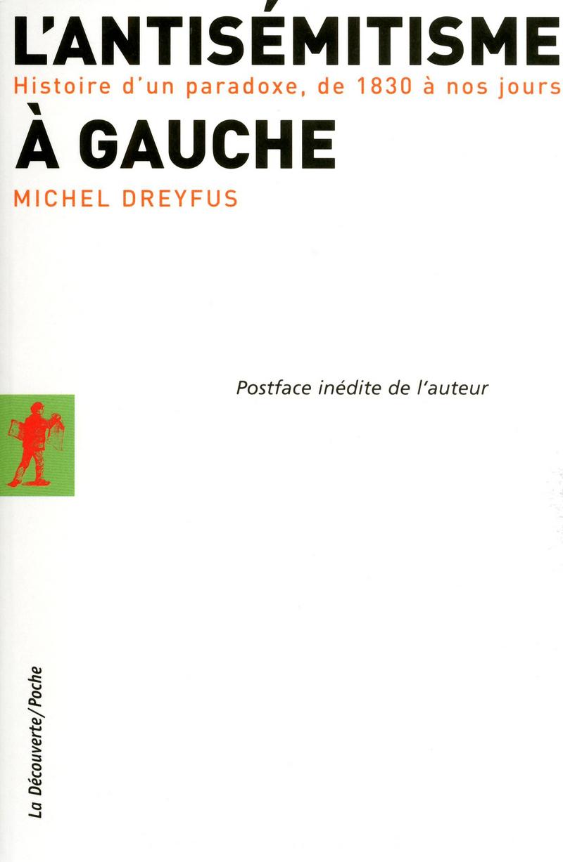 L'antisémitisme à gauche - Michel DREYFUS