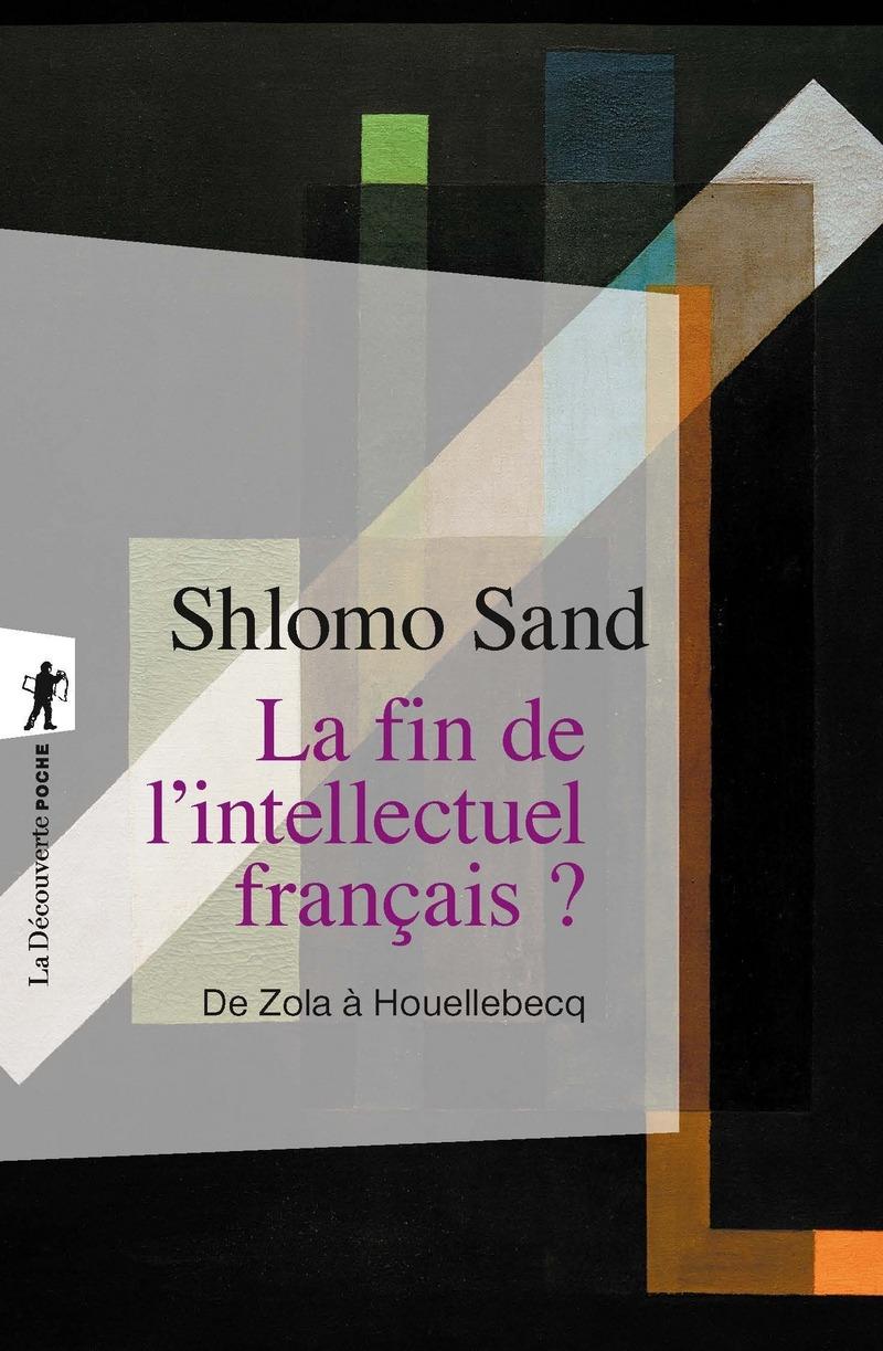 La fin de l'intellectuel français ? - Shlomo SAND
