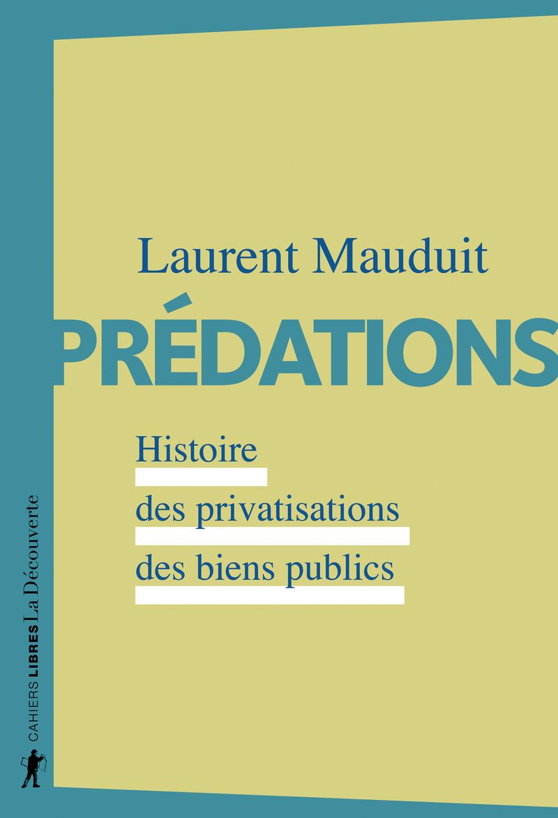 Prédations - Laurent MAUDUIT