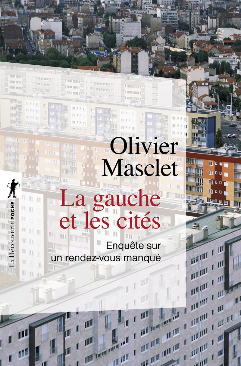 La gauche et les cités - Olivier MASCLET
