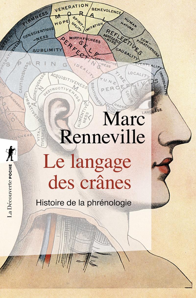 Le langage des crânes - Marc RENNEVILLE