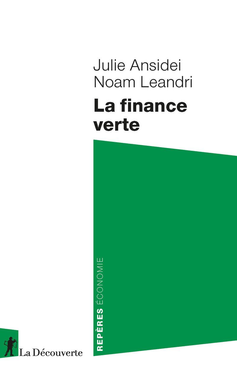 La finance verte - Julie ANSIDEI, Noam LEANDRI