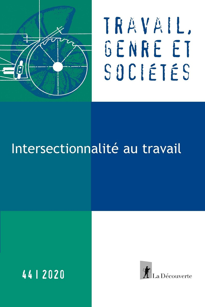 Intersectionnalité au travail -  REVUE TRAVAIL, GENRE ET SOCIÉTÉS