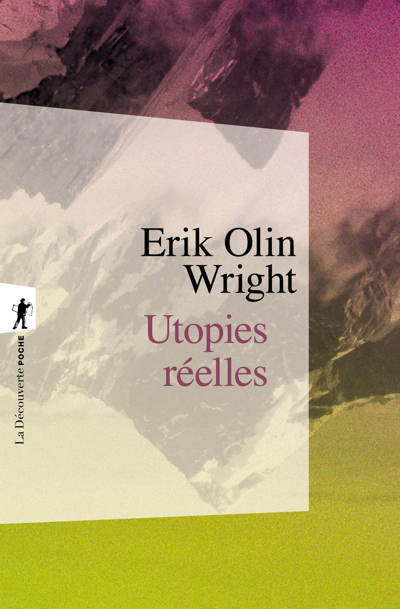 Utopies réelles - Erik Olin WRIGHT