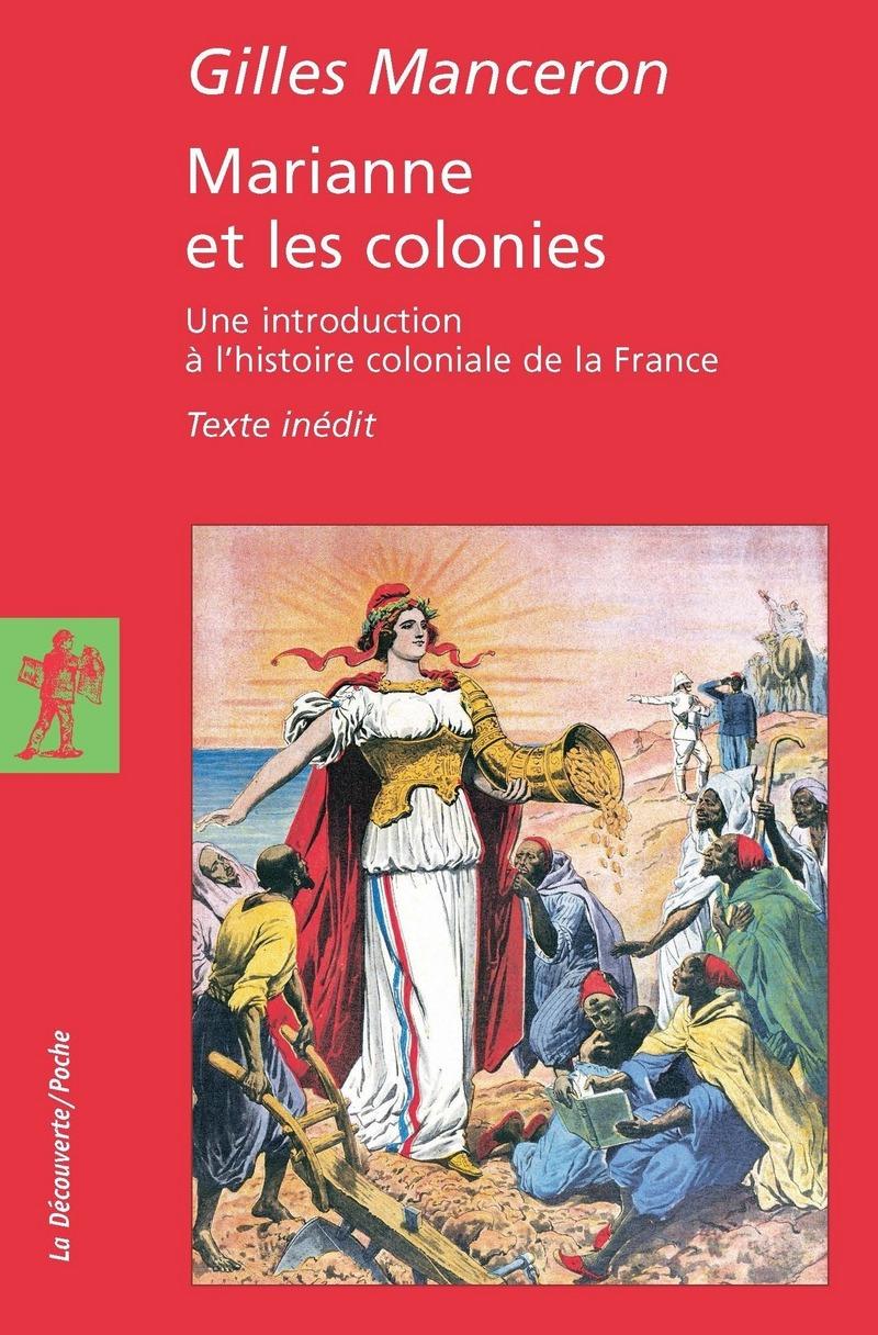 Marianne et les colonies - Gilles MANCERON