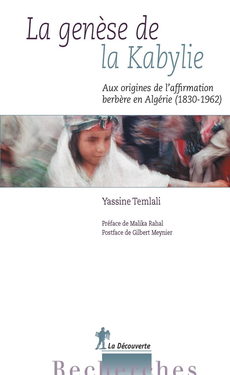 La genèse de la Kabylie - Yassine TEMLALI