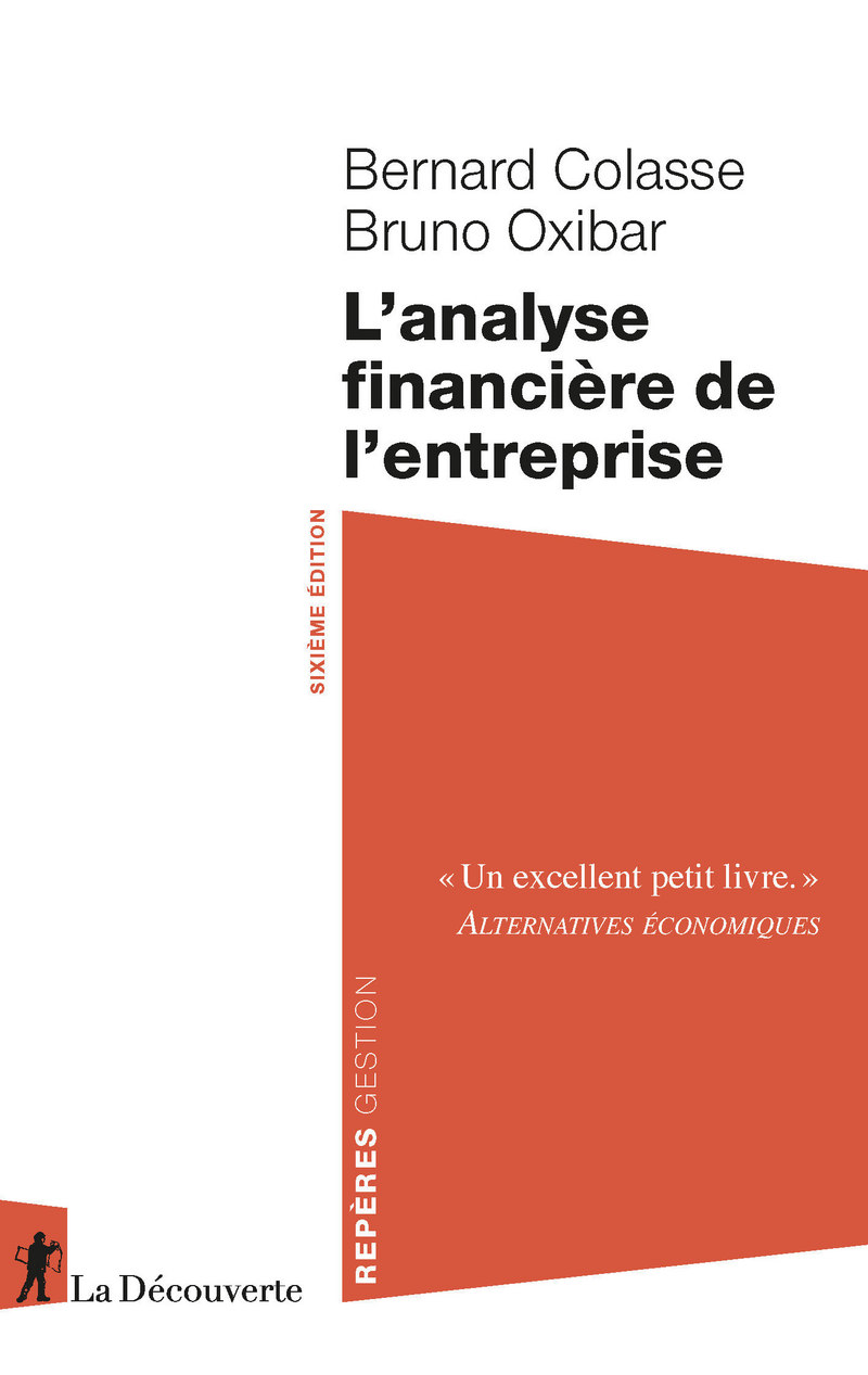 L'analyse financière de l'entreprise - Bernard COLASSE, Bruno OXIBAR