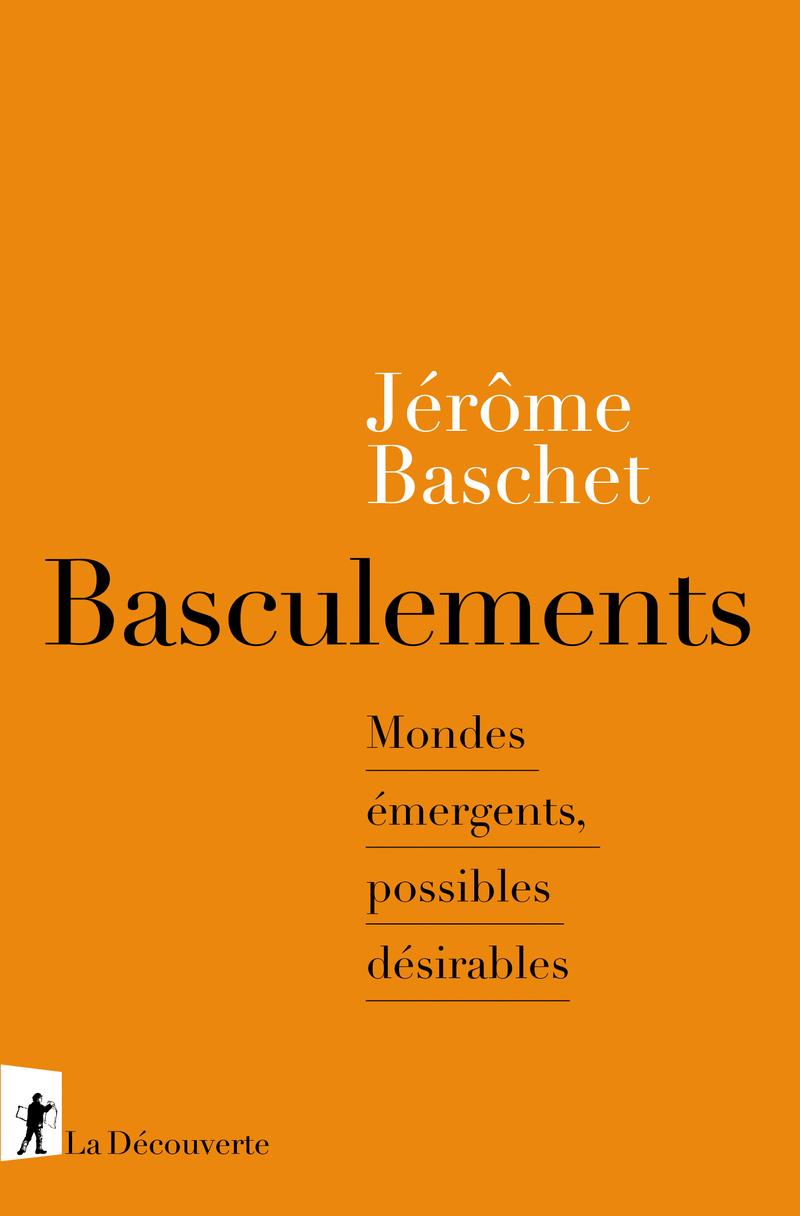 Basculements - Jérôme BASCHET