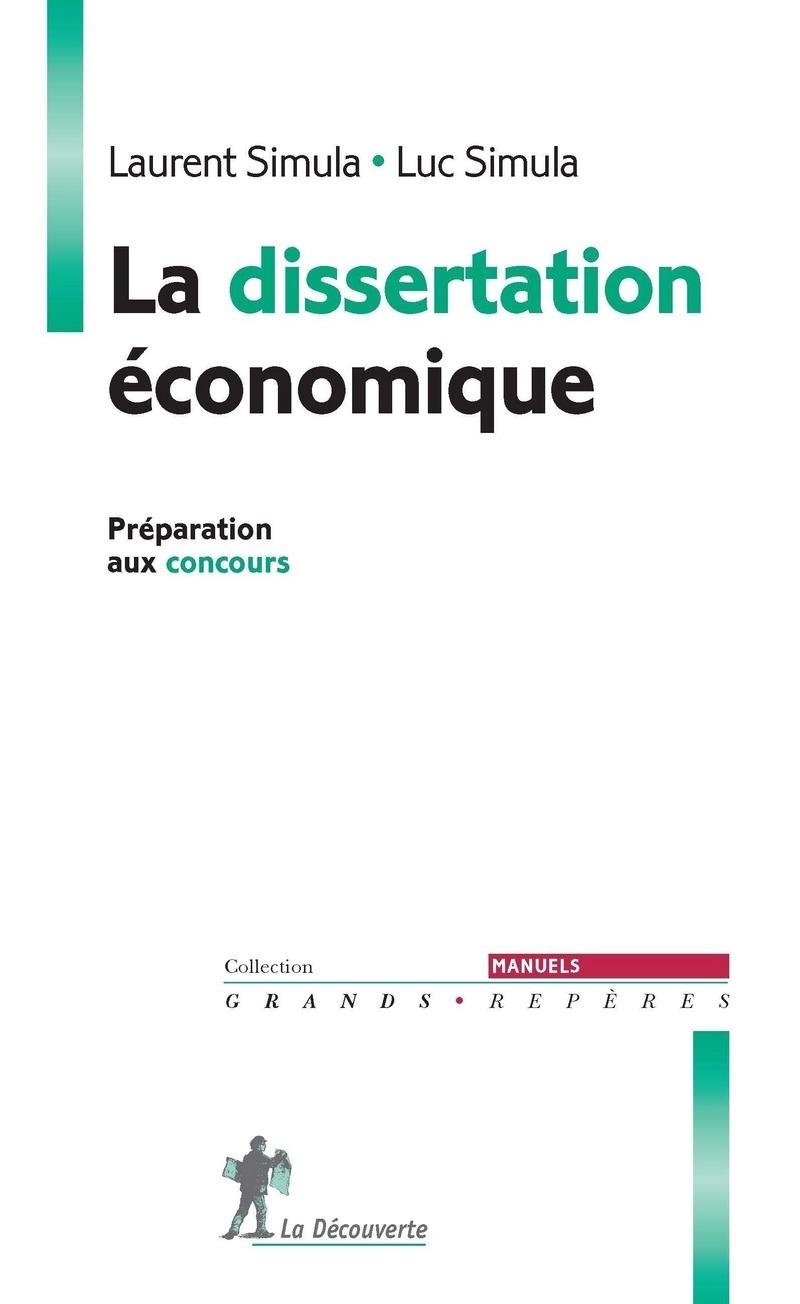 La dissertation économique - Laurent SIMULA, Luc SIMULA
