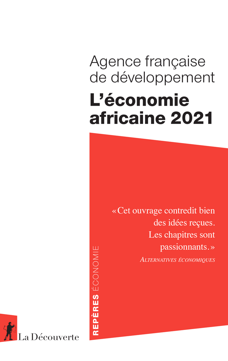 L'économie africaine 2021 -  AFD (AGENCE FRANÇAISE DE DÉVELOPPEMENT),  AFD (AGENCE FRANÇAISE DE DÉVELOPPEMENT)