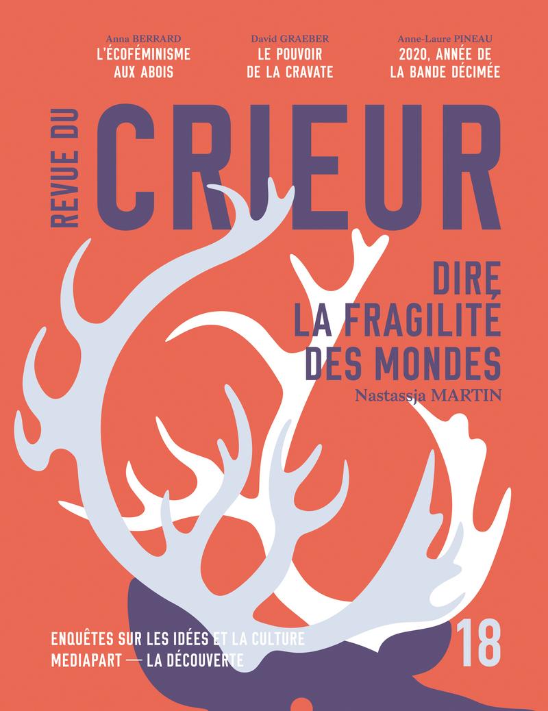Revue du Crieur N°18 -  LA DÉCOUVERTE/MEDIAPART