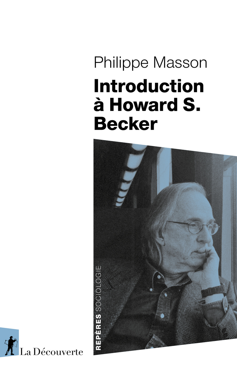 Introduction à Howard S. Becker - Philippe MASSON