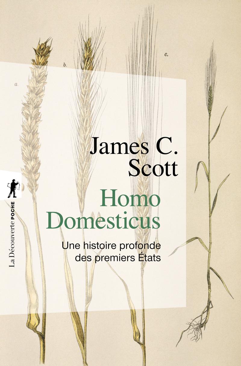 Homo Domesticus - James C. SCOTT