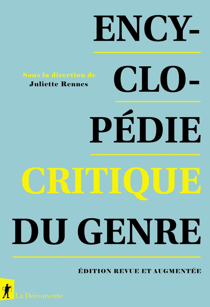 Encyclopédie critique du genre - Juliette RENNES
