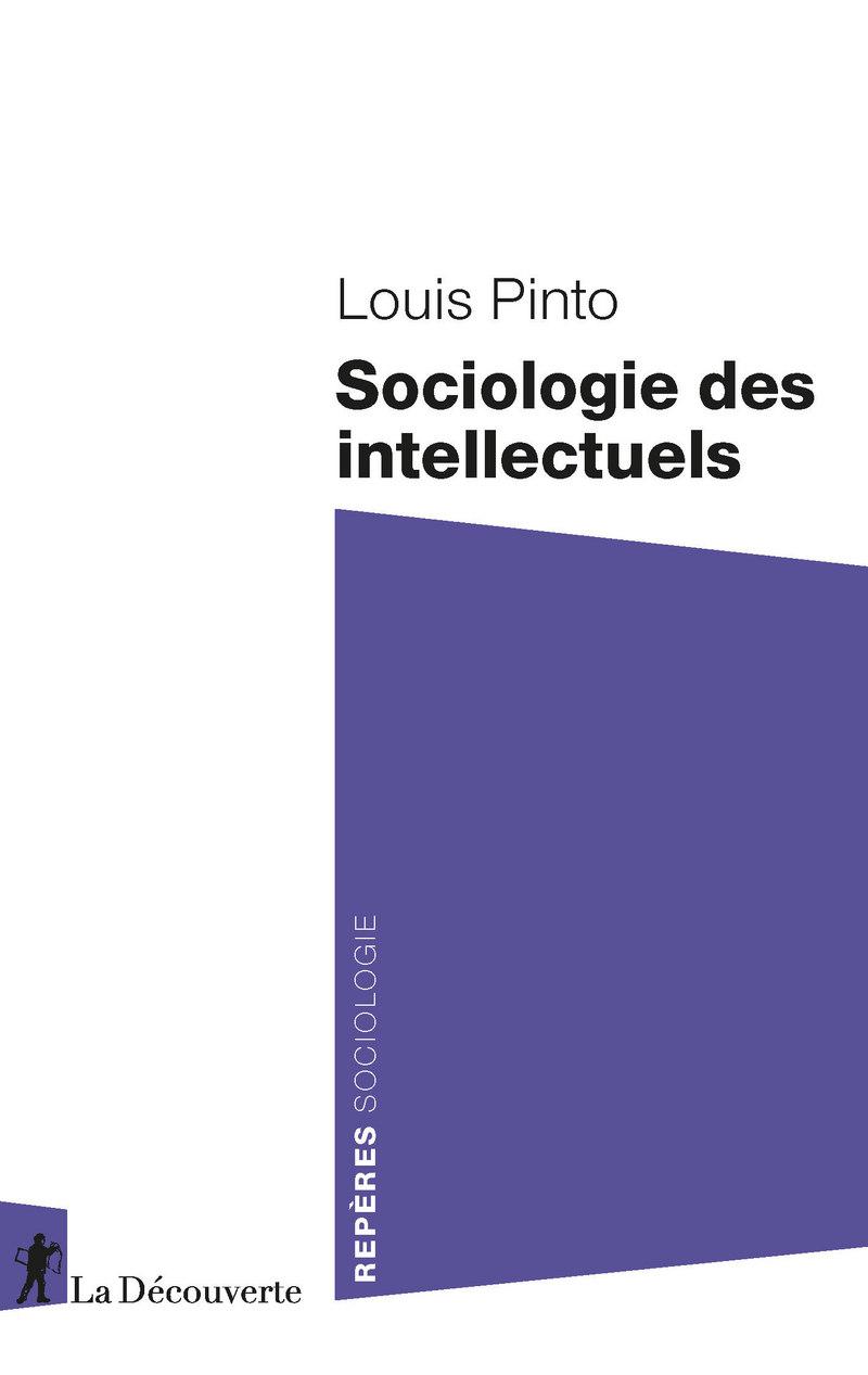 Sociologie des intellectuels - Louis PINTO