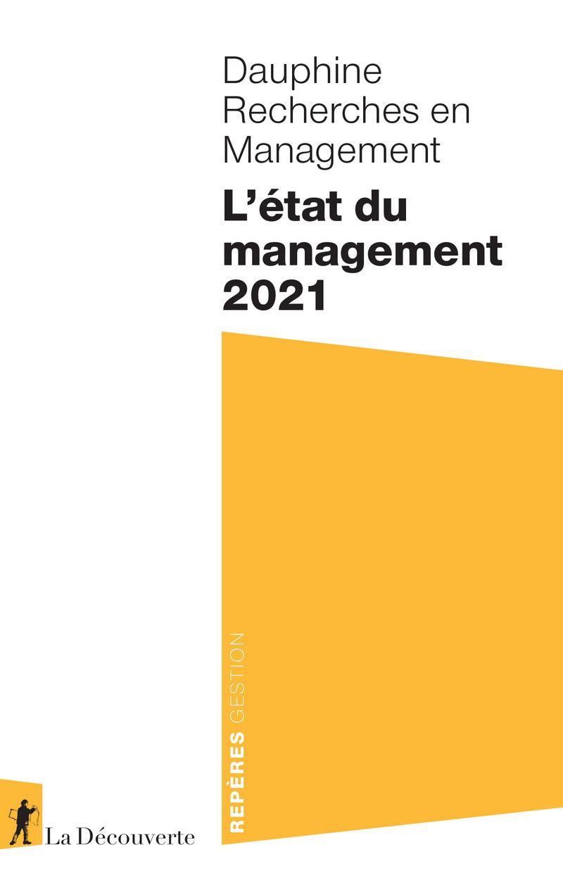 L'état du management 2021 -  DAUPHINE RECHERCHES EN MANAGEMENT
