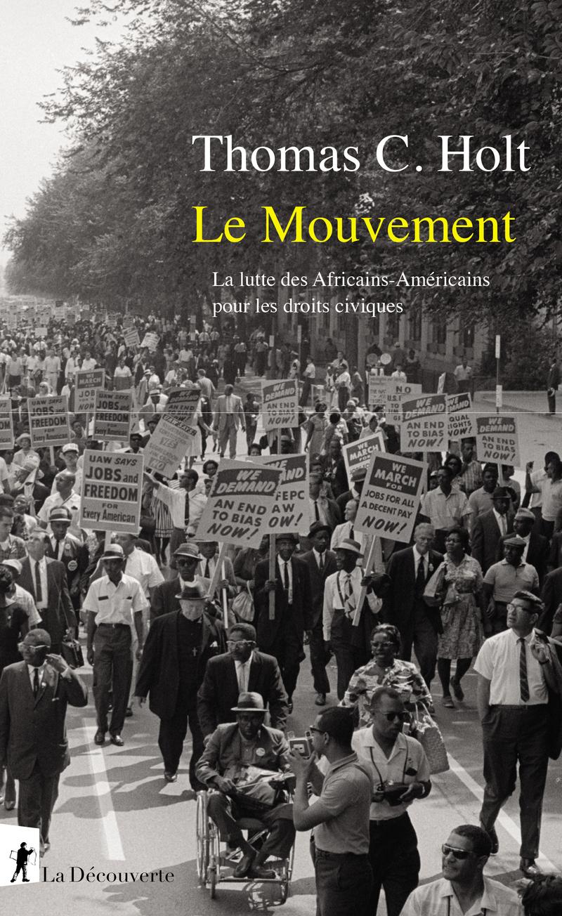 Le Mouvement - Thomas C. HOLT