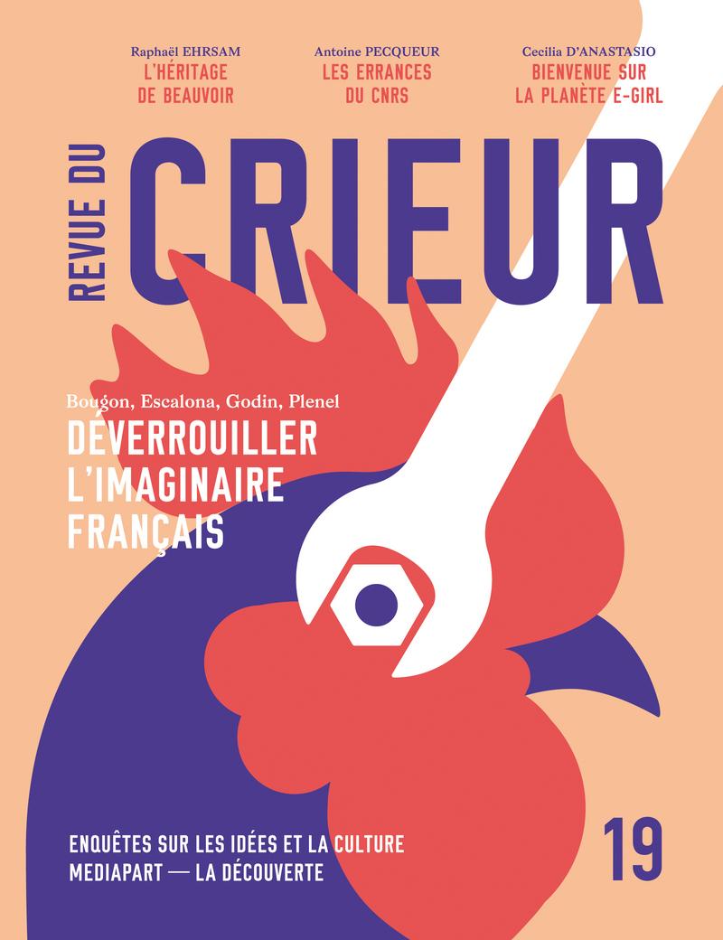 Revue du Crieur N°19 -  LA DÉCOUVERTE/MEDIAPART