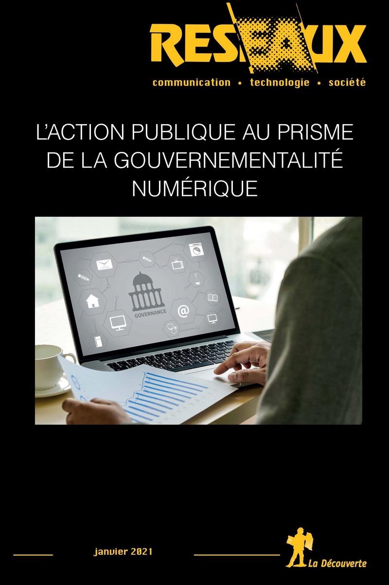 L'action publique au prisme de la gouvernementalité numérique -  REVUE RÉSEAUX