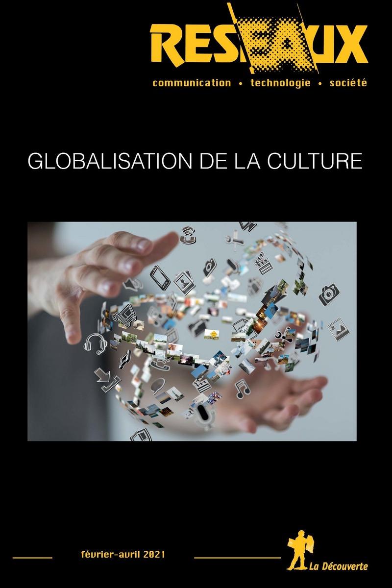 Globalisation de la culture -  REVUE RÉSEAUX