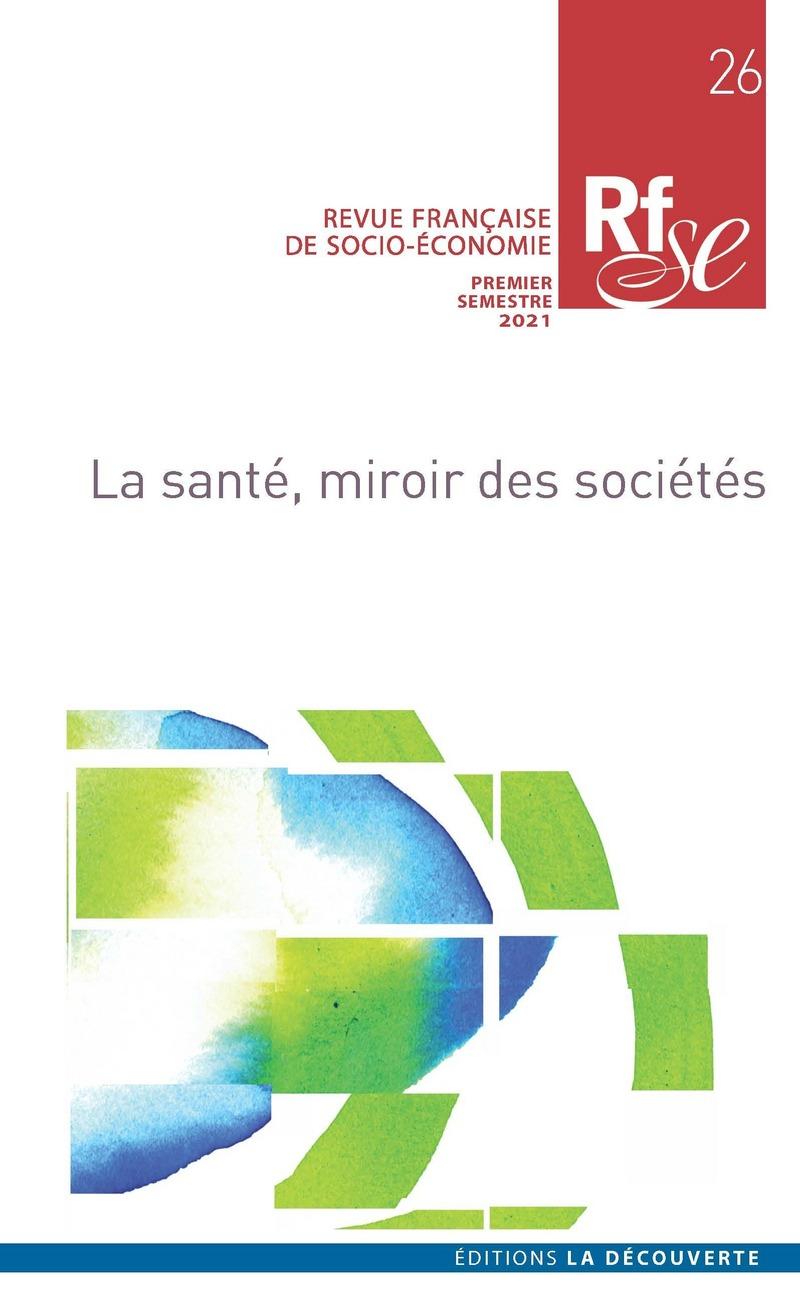 La santé, miroir des sociétés -  REVUE FRANÇAISE DE SOCIO-ÉCONOMIE