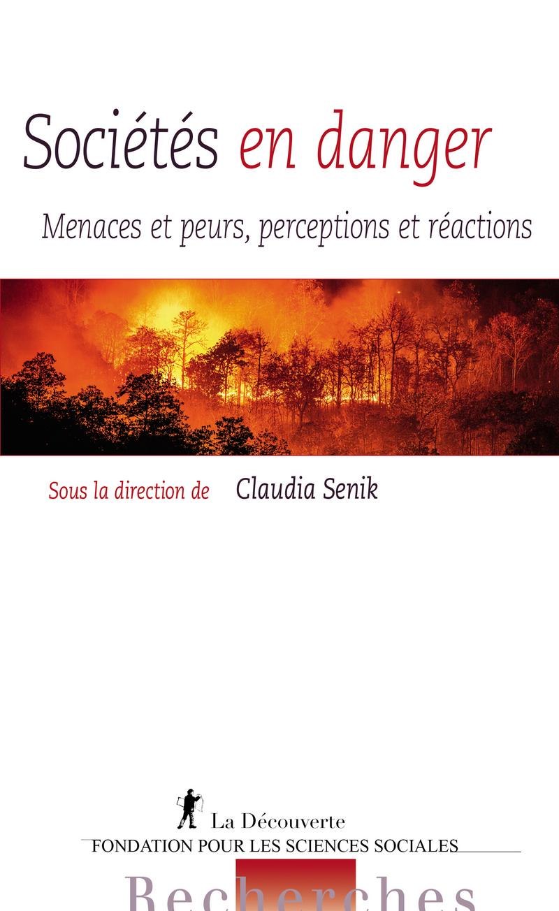 Sociétés en danger - Claudia SENIK