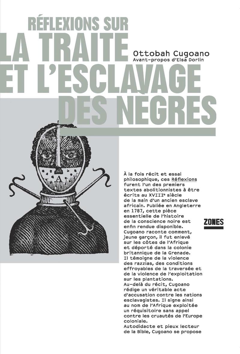 Réflexions sur la traite et l'esclavage des nègres - Ottobah CUGOANO