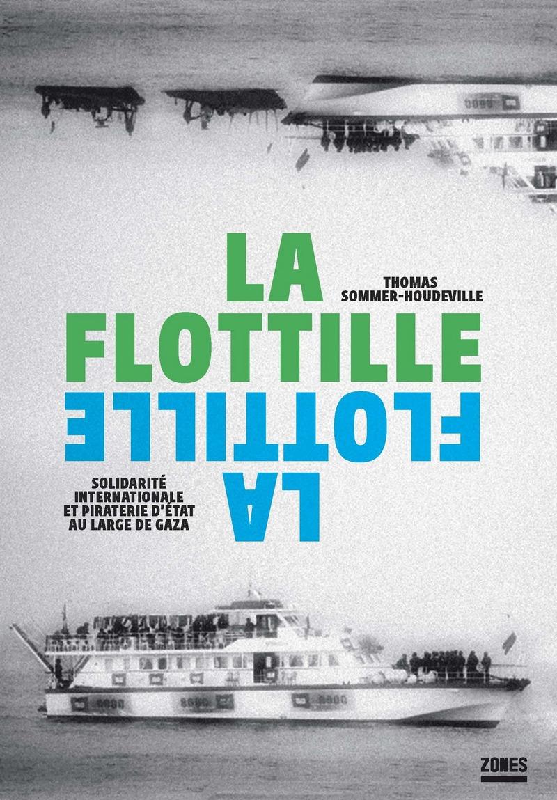 La flottille - Thomas SOMMER-HOUDEVILLE