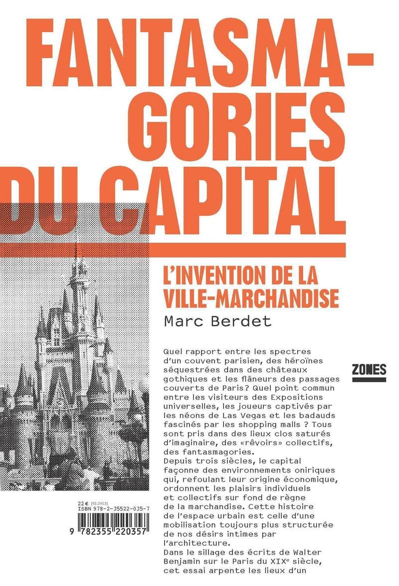 Fantasmagories du capital - Marc BERDET