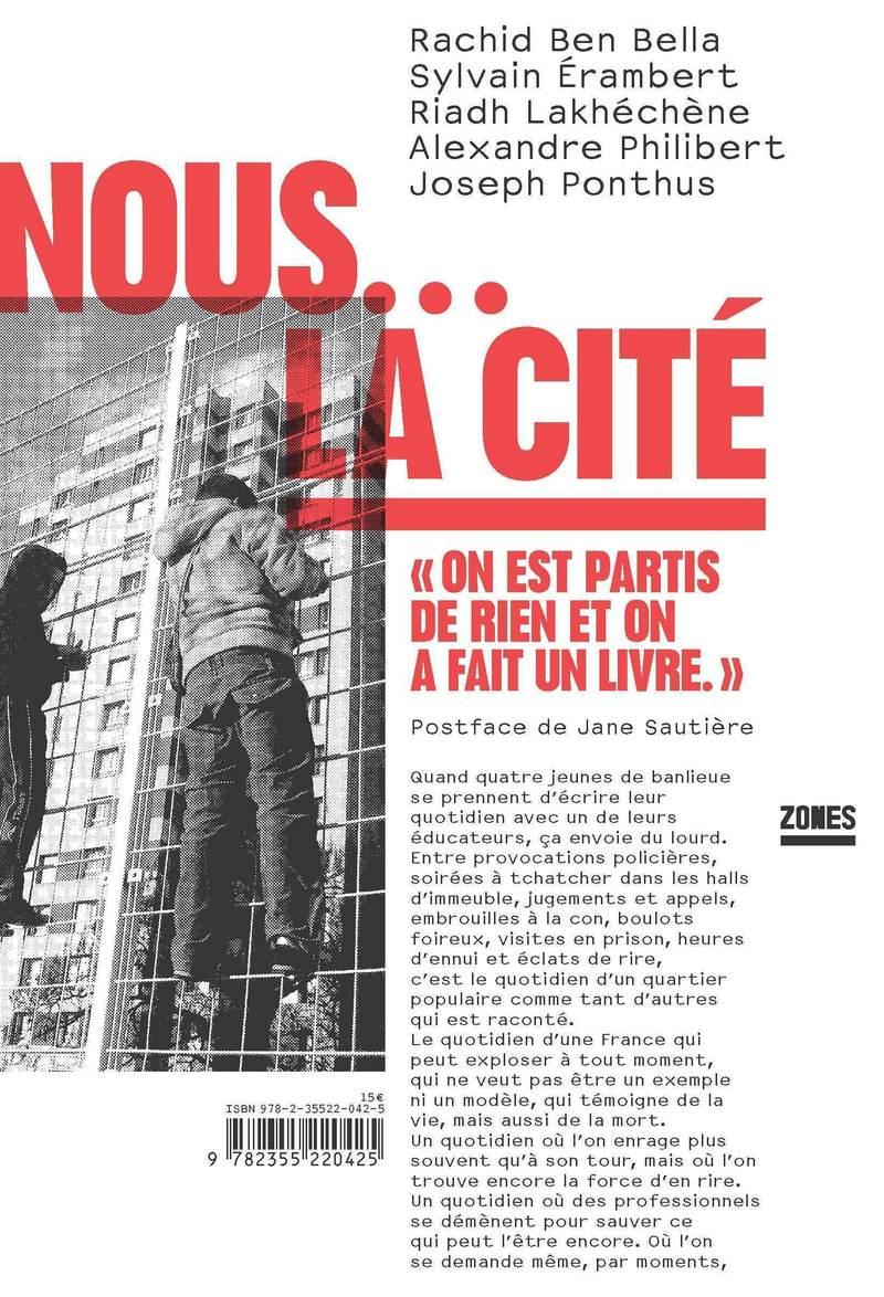 Nous ... la Cité - Rachid BEN BELLA, Sylvain ÉRAMBERT, Riadh LAKHÉCHÈNE, Alexandre PHILIBERT, Joseph PONTHUS