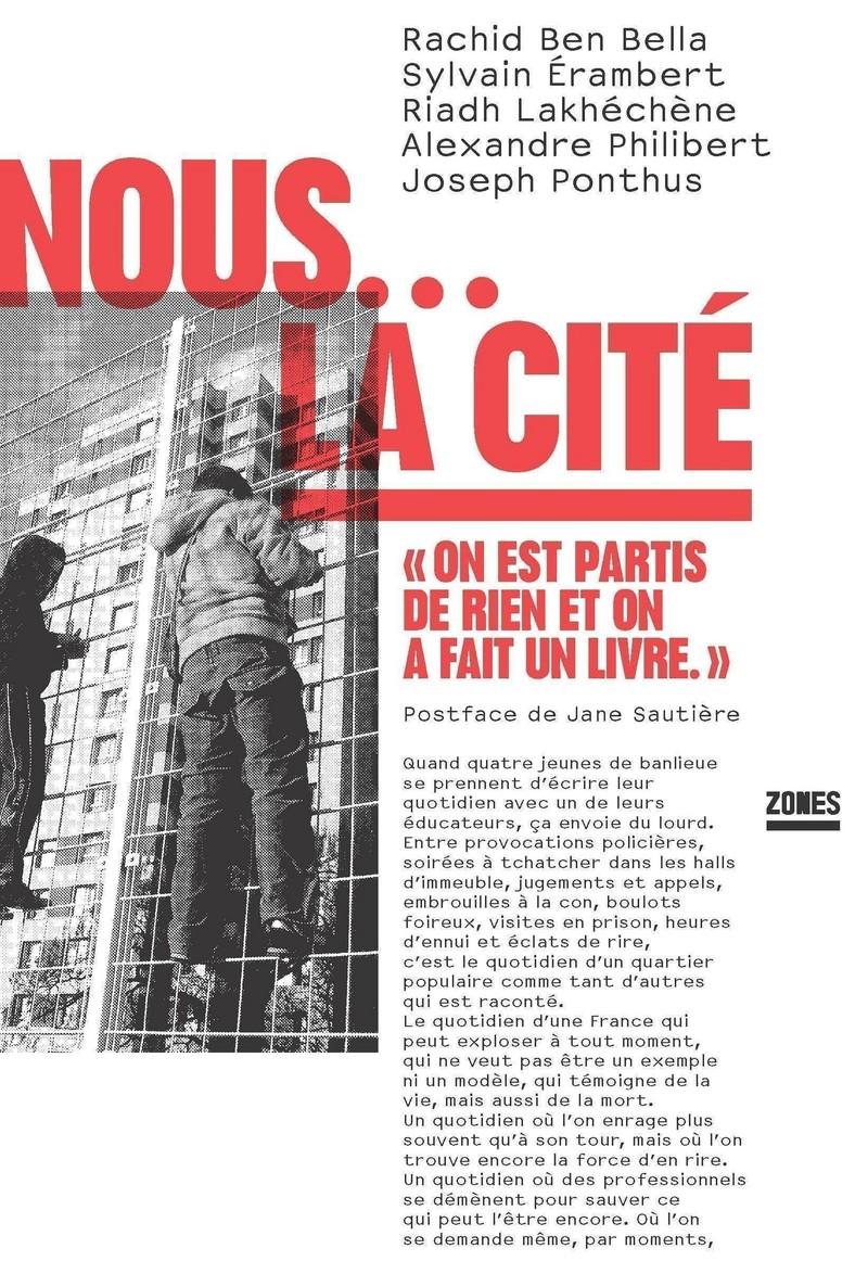 Nous... La Cité - Rachid BEN BELLA, Sylvain ÉRAMBERT, Riadh LAKHÉCHÈNE, Alexandre PHILIBERT, Joseph PONTHUS