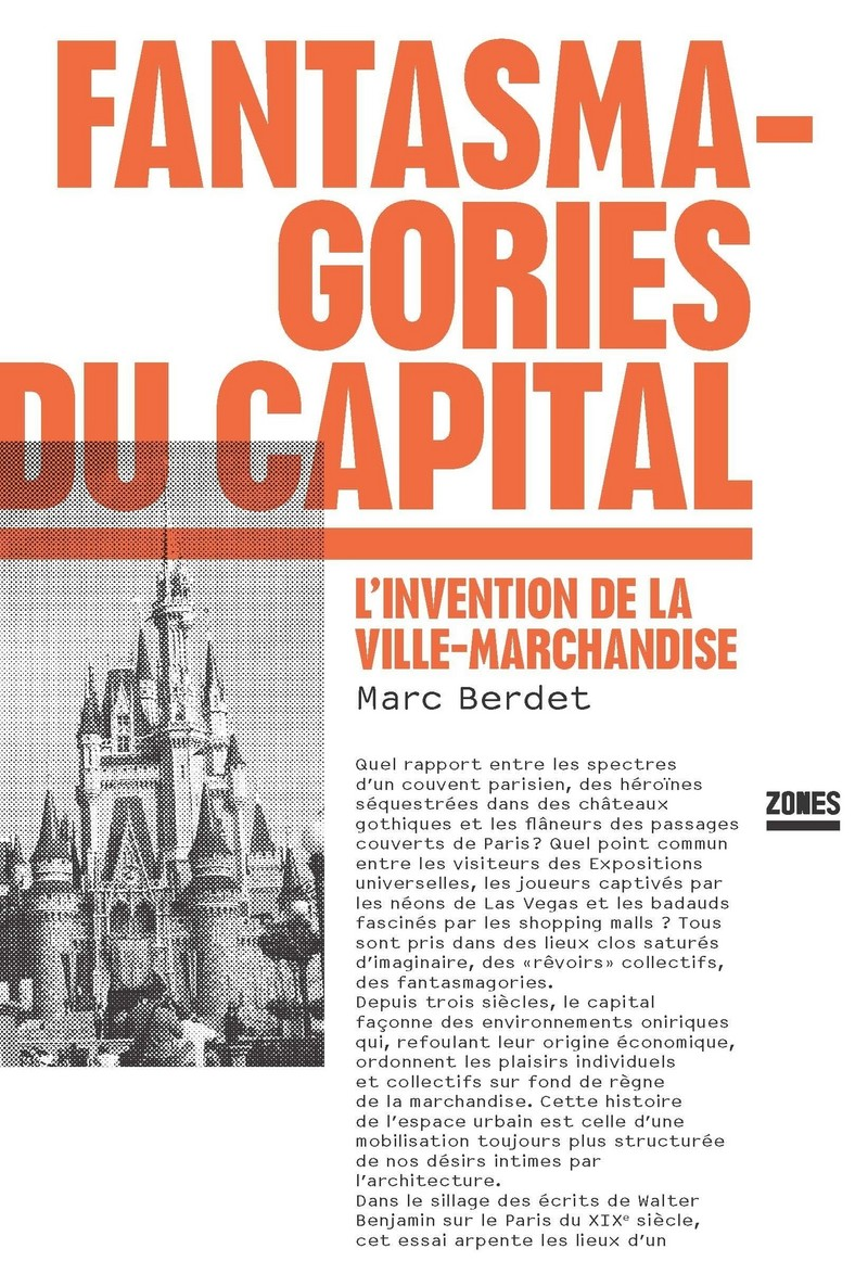 Fantasmagories du capital - Marc BERDET