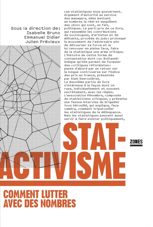 Statactivisme - Isabelle BRUNO, Emmanuel DIDIER, Julien PRÉVIEUX