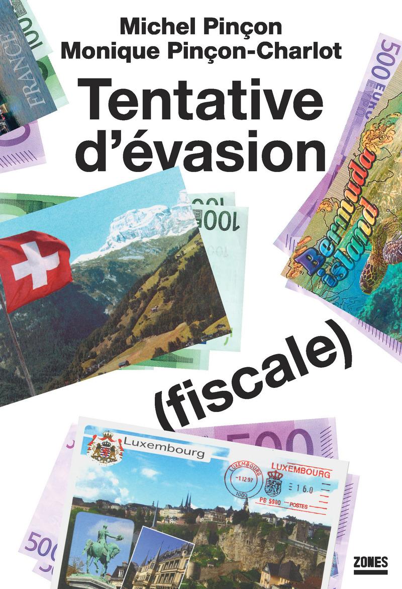 Tentative d\'évasion (fiscale)