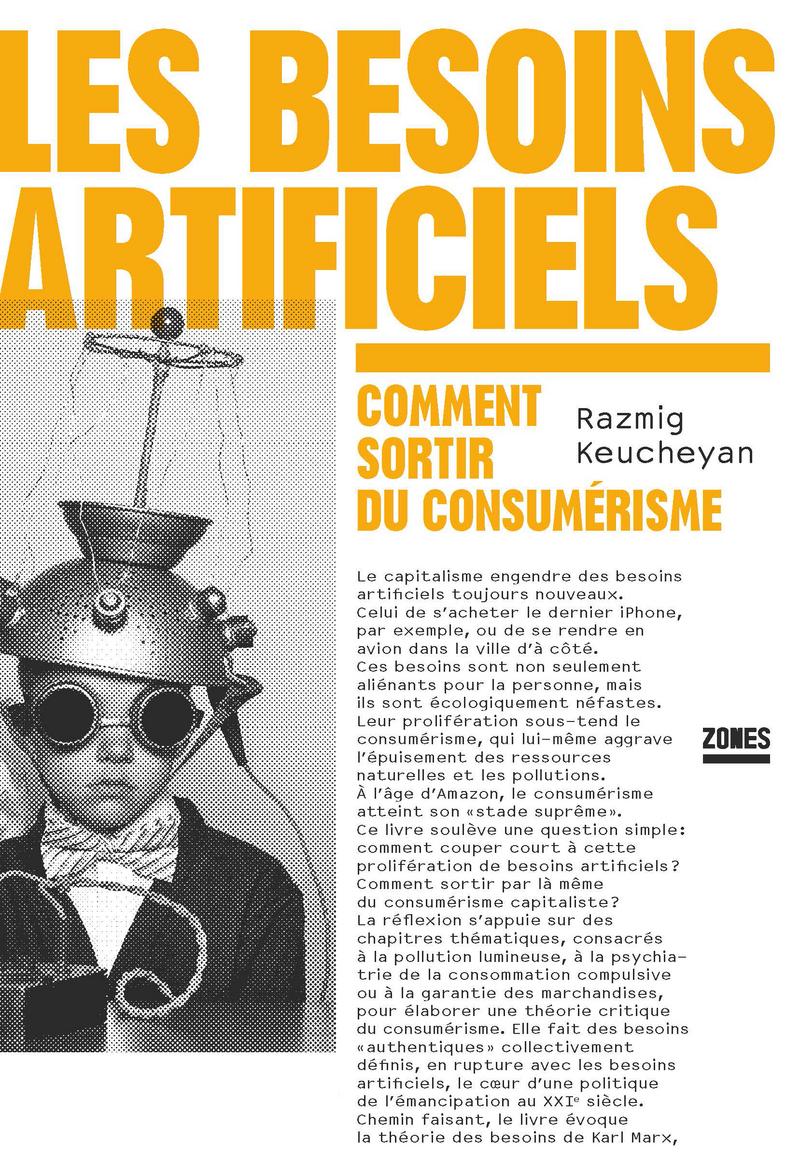 Les besoins artificiels - Razmig KEUCHEYAN